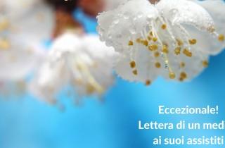 Eccezionale! Lettera di un medico ai suoi assistiti!